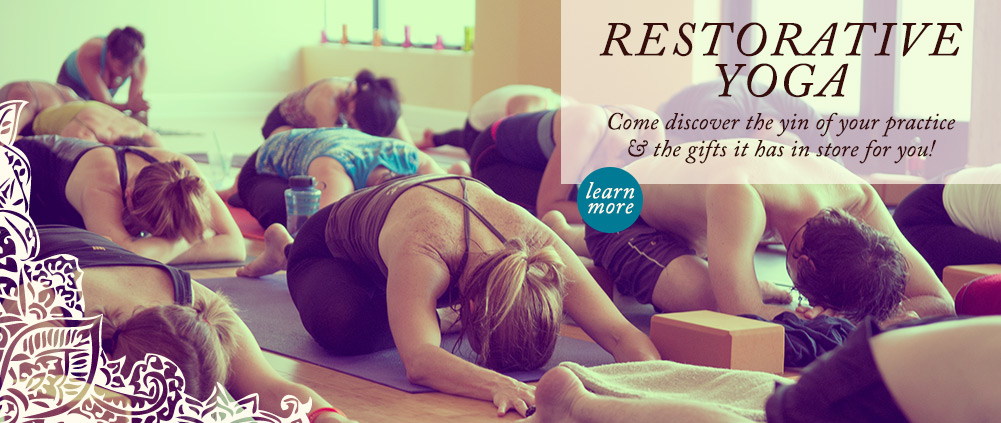Restorative Yoga. Come discover the yin of your practice & the gifts it has in store for you!