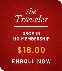 The Traveler - Drop in Membership - $18 - Enroll Now